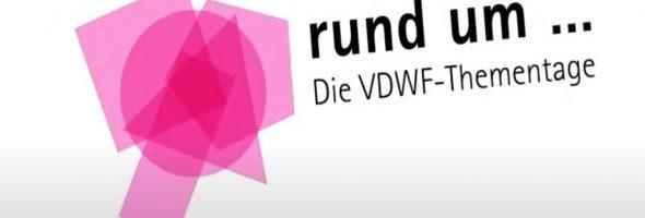 VDWF: Thementage rund um Ihren Wettbewerbsvorteil